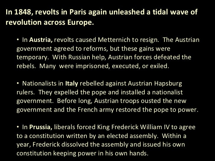 italian revolution 1830 1848 Germany, italy, and france and why in each case the revolutions failed to  the  1848 revolution in the germanic states of central europe was a  unified and  had received a liberal constitutional monarchy from the revolution of 1830 the.