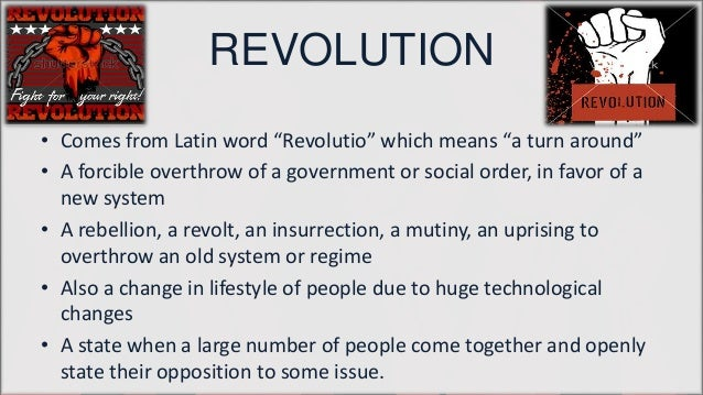 Revolutions are not made they come.