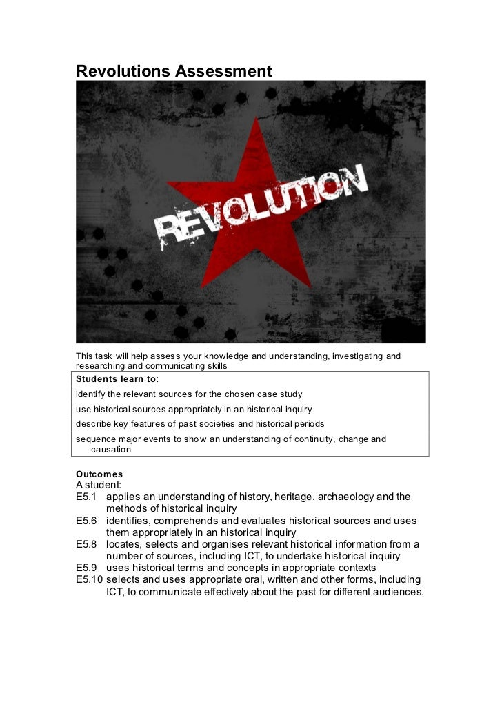 Revolutions AssessmentThis task will help assess your knowledge and understanding, investigating andresearching and commun...