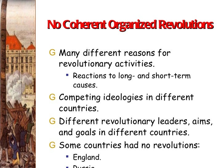 the goals and impact of the revolutions in europe in 1848 Goals of the revolution at the level of principle, the goals of the american revolution were outlined in the declaration of independence of 1776 more specifically, patriots fought the revolution in  meaningful 4) gain independent membership in the european state system and 5) rid themselves of tyranny.