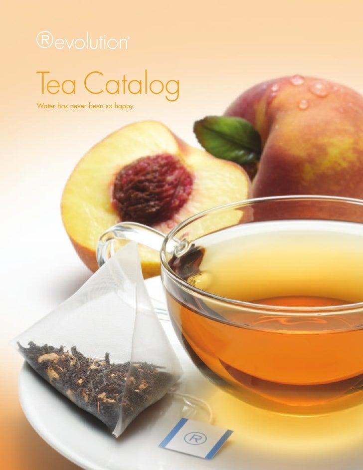 Tea CatalogWater has never been so happy.