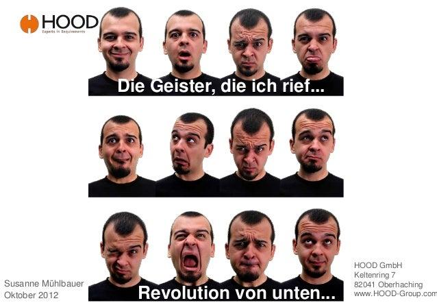 Die Geister, die ich rief...                                                   HOOD GmbH                                  ...