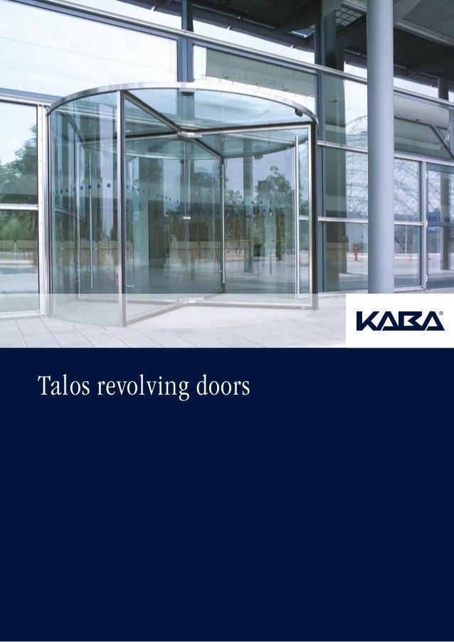 Talos revolving doors
