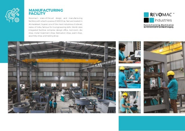 MANUFACTURING FACILITY Revomac's state-of-the-art design and manufacturing facilities with a built-up area of 60000 sq. fe...