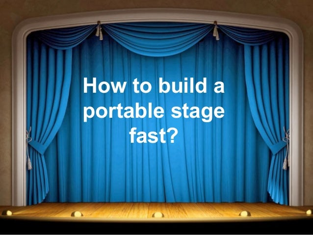 How To Build A Stage For Home Theater