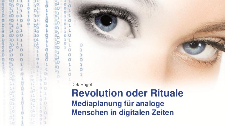Dirk EngelRevolution oder RitualeMediaplanung für analogeMenschen in digitalen Zeiten