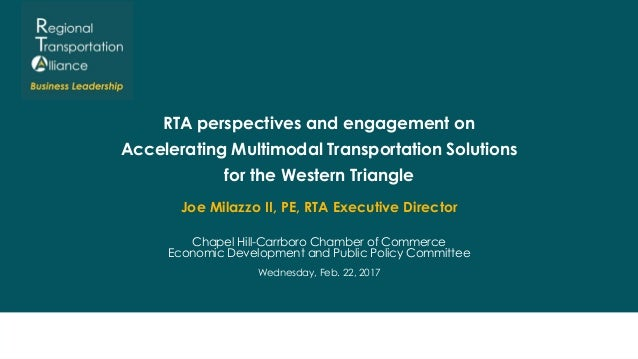 RTA perspectives and engagement on Accelerating Multimodal Transportation Solutions for the Western Triangle Joe Milazzo I...