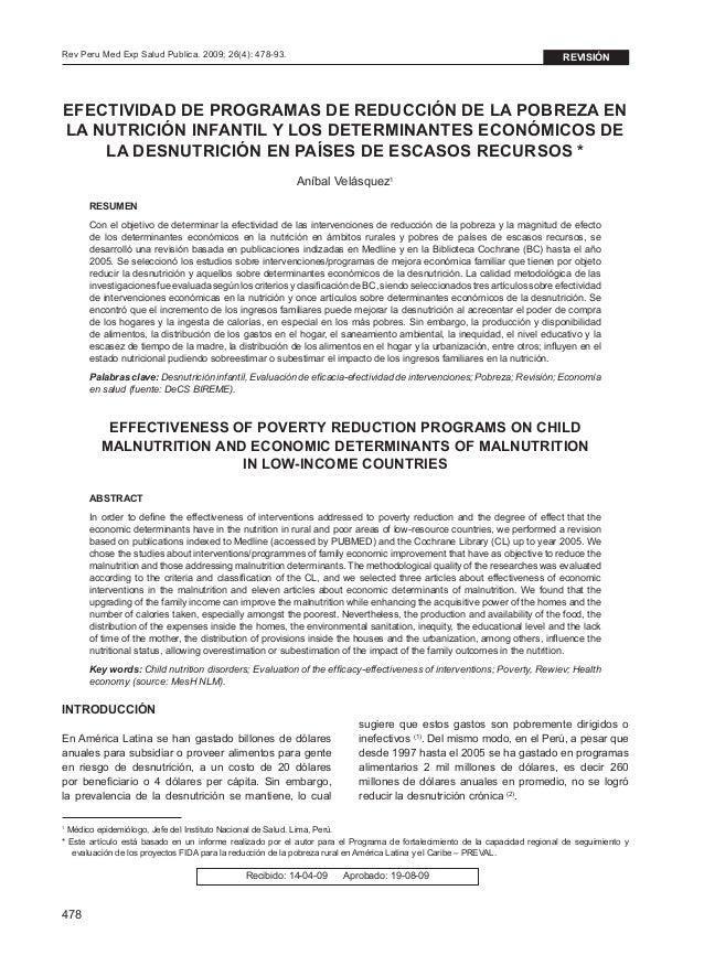 478 Rev Peru Med Exp Salud Publica. 2009; 26(4): 478-93. EFECTIVIDAD DE PROGRAMAS DE REDUCCIÓN DE LA POBREZA EN LA NUTRICI...