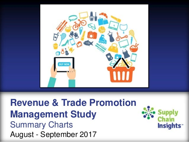 Revenue and Trade Promotion Management Survey Summary Charts - 9 OCT 2017