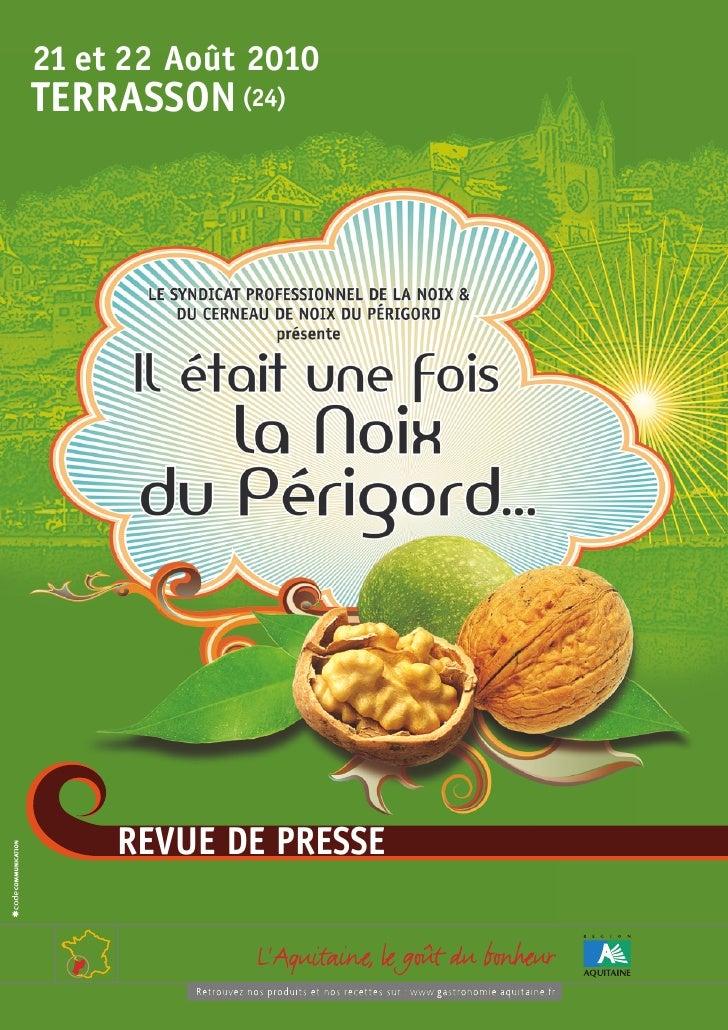 Revue de Presse - Il était une fois la Noix du Périgord 2010