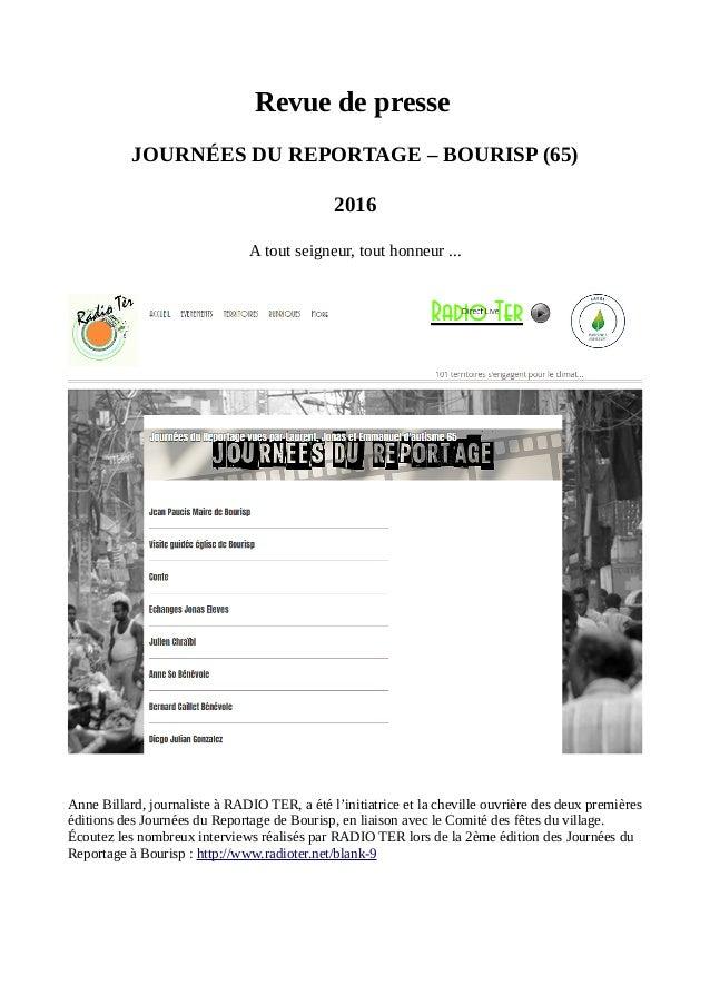 Revue de presse JOURNÉES DU REPORTAGE – BOURISP (65) 2016 A tout seigneur, tout honneur ... Anne Billard, journaliste à RA...