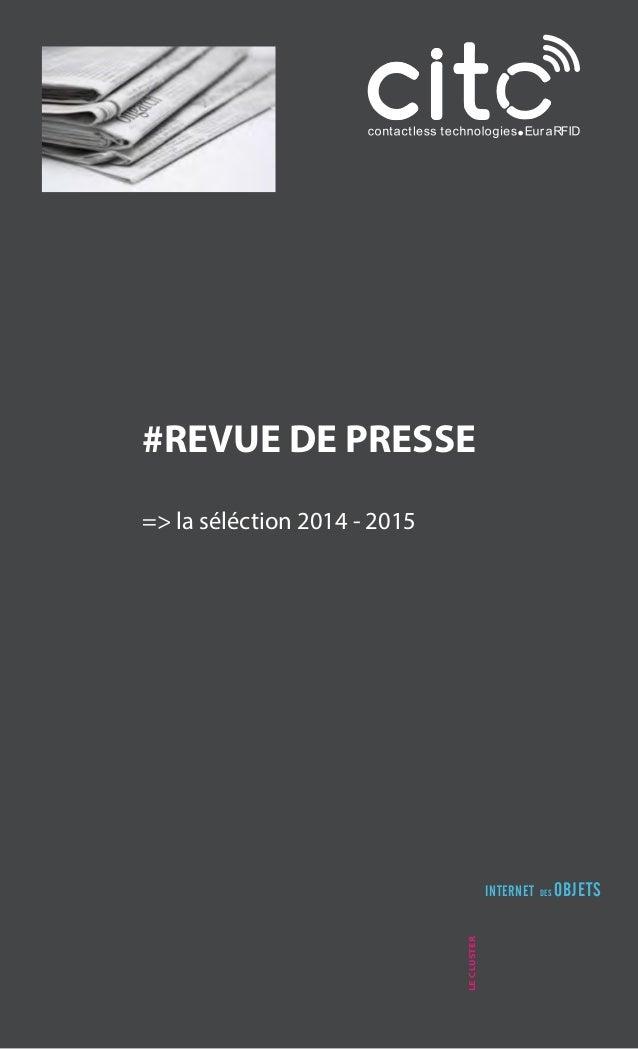LECLUSTER INTERNET DES OBJETS #REVUE DE PRESSE => la séléction 2014 - 2015