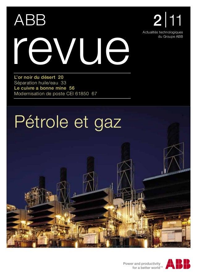 ABBActualités technologiquesdu Groupe ABBL'or noir du désert 20Séparation huile/eau 33Le cuivre a bonne mine 56Modernisati...