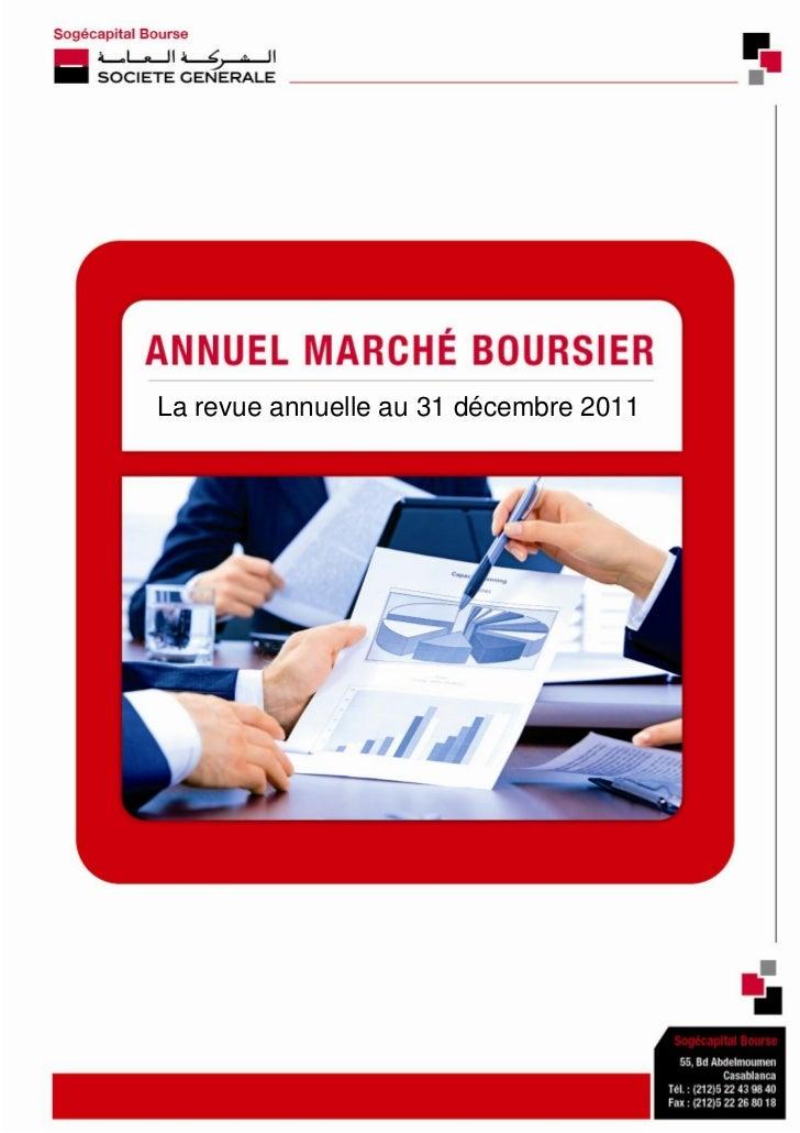 La revue annuelle au 31 décembre 2011