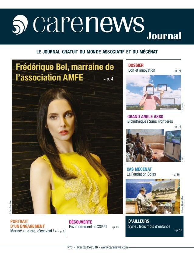 Frédérique Bel, marraine de l'association AMFE - p. 4 le journal gratuit du monde associatif et du mécénat CAS MÉCÉNAT L...
