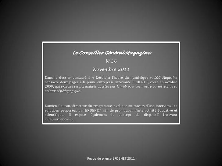 Le Conseiller Général Magazine                                        N°36                               Novembre 2011Dans...