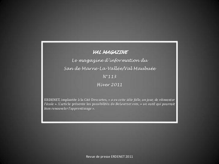 VAL MAGAZINE                  Le magazine d'information du             San de Marne-La-Vallée/Val Maubuée                 ...
