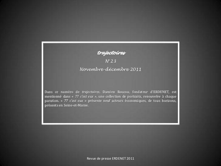 trajectoires                                     N°23                     Novembre-décembre 2011Dans ce numéro de trajecto...