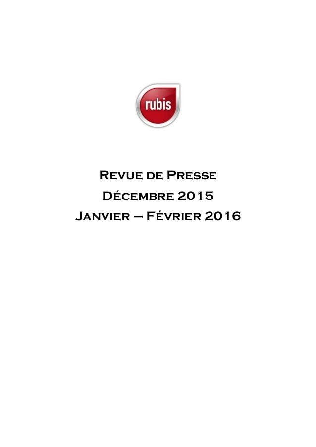 Revue de Presse Décembre 2015 Janvier – Février 2016