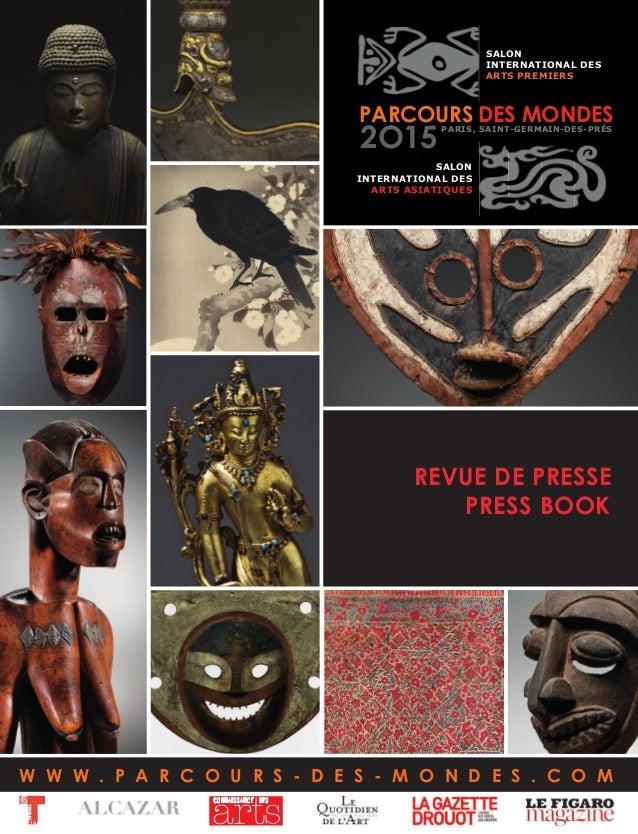 DES MONDESSAINT-GERMAIN-DES-PRÉSPARIS, PARCOURS 2O15 SALON INTERNATIONAL DES ARTS ASIATIQUES SALON INTERNATIONAL DES ARTS ...