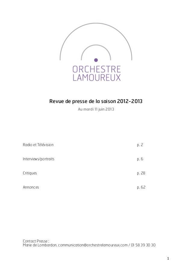 1         Revue de presse de la saison 2012-2013 Au mardi 11 juin 2013 Radio et Télévision p. 2 Interviews/portrai...