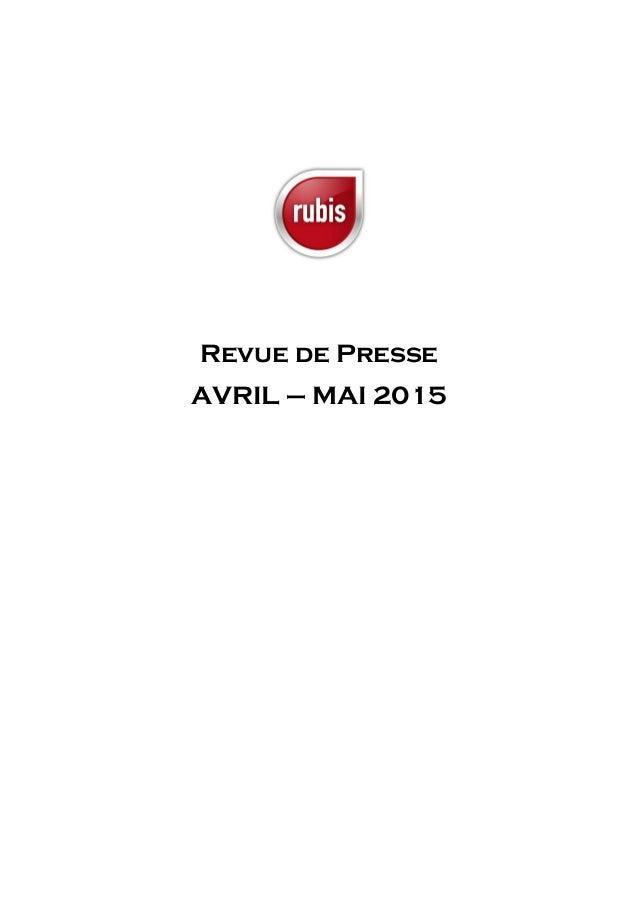Revue de Presse AVRIL – MAI 2015