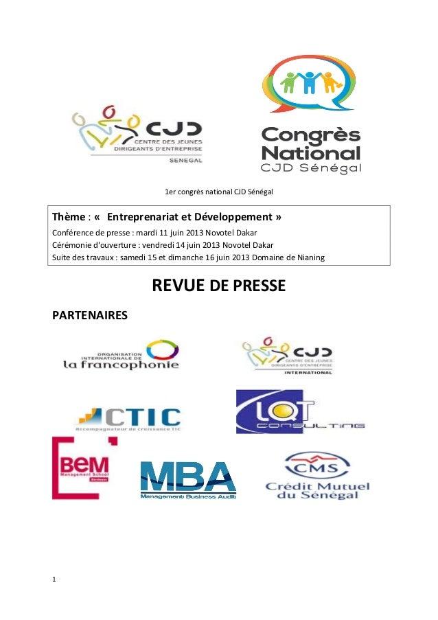 11er congrès national CJD SénégalThème : « Entreprenariat et Développement »Conférence de presse : mardi 11 juin 2013 Novo...