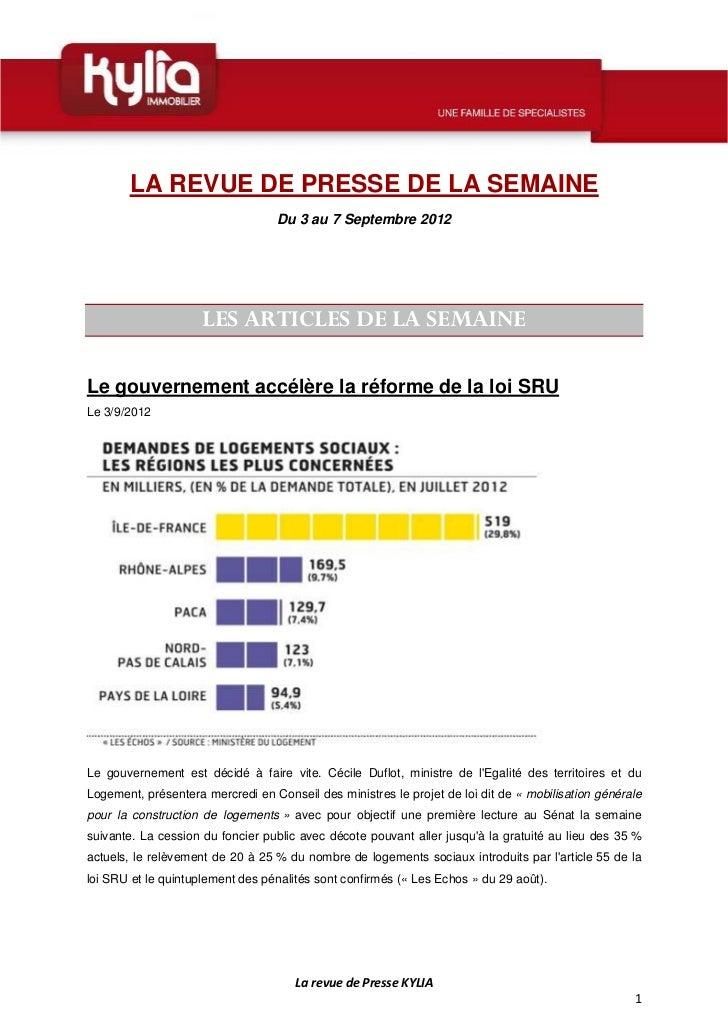 LA REVUE DE PRESSE DE LA SEMAINE                                  Du 3 au 7 Septembre 2012                     LES ARTICLE...
