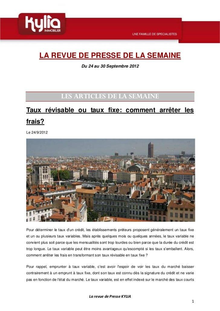 LA REVUE DE PRESSE DE LA SEMAINE                                  Du 24 au 30 Septembre 2012                     LES ARTIC...