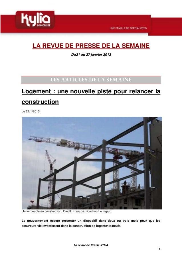 LA REVUE DE PRESSE DE LA SEMAINE                                  Du21 au 27 janvier 2013                    LES ARTICLES ...