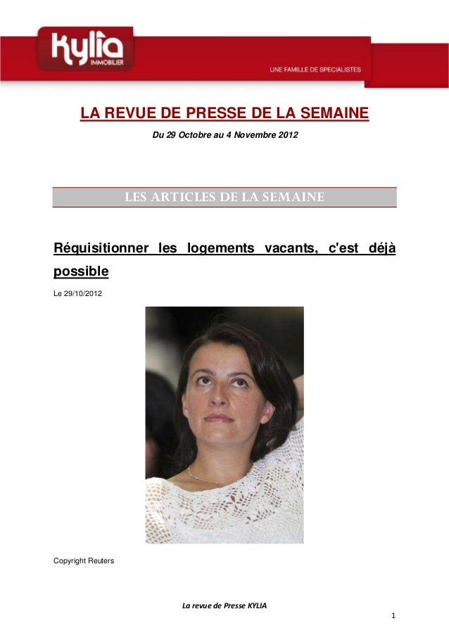 LA REVUE DE PRESSE DE LA SEMAINE                       Du 29 Octobre au 4 Novembre 2012                    LES ARTICLES DE...