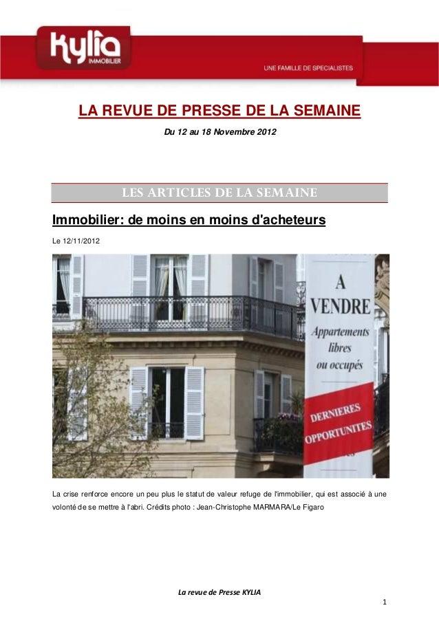 LA REVUE DE PRESSE DE LA SEMAINE                                 Du 12 au 18 Novembre 2012                     LES ARTICLE...