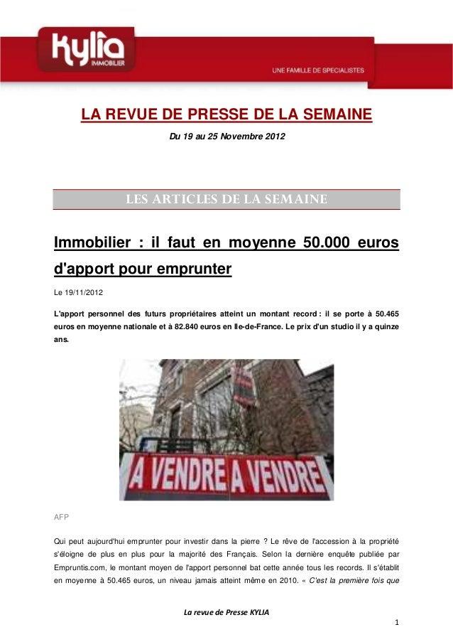 LA REVUE DE PRESSE DE LA SEMAINE                                 Du 19 au 25 Novembre 2012                    LES ARTICLES...