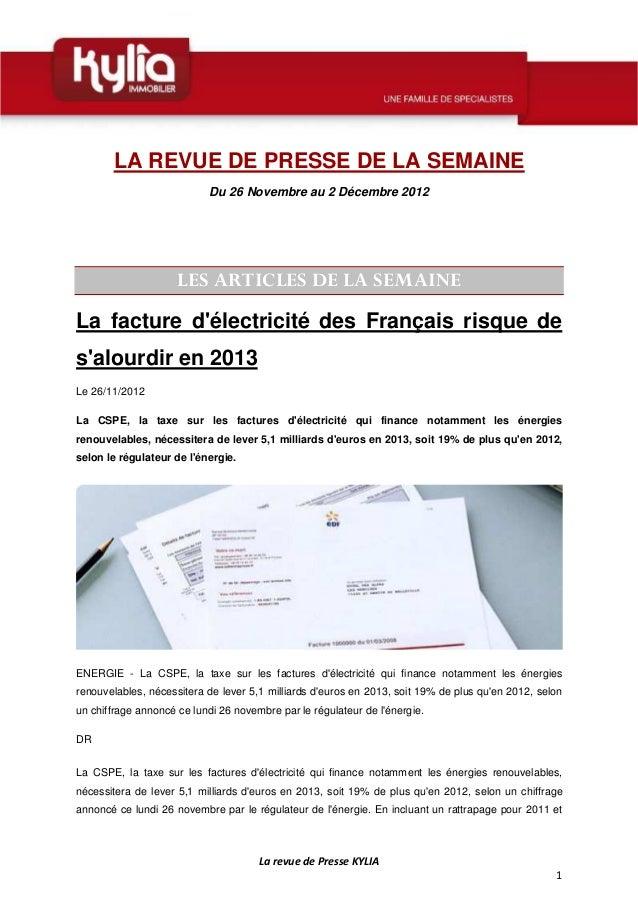 LA REVUE DE PRESSE DE LA SEMAINE                            Du 26 Novembre au 2 Décembre 2012                     LES ARTI...