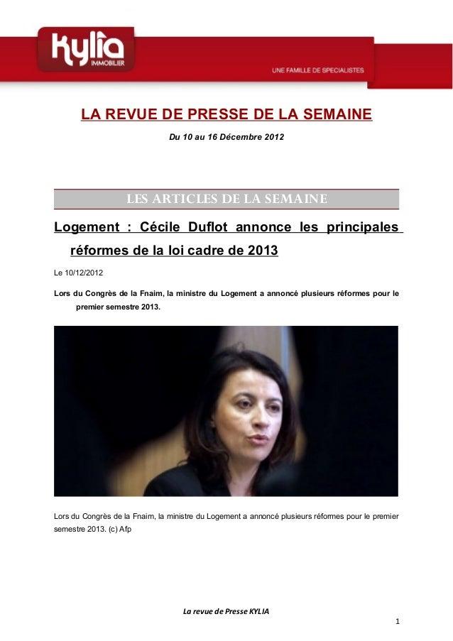 LA REVUE DE PRESSE DE LA SEMAINE                                Du 10 au 16 Décembre 2012                    LES ARTICLES ...