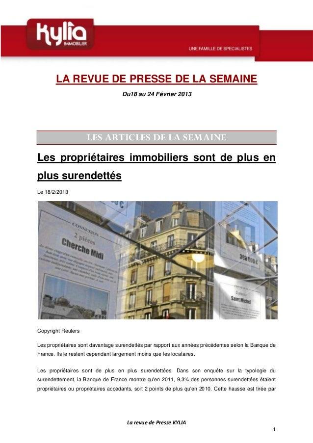 LA REVUE DE PRESSE DE LA SEMAINE                                    Du18 au 24 Février 2013                     LES ARTICL...