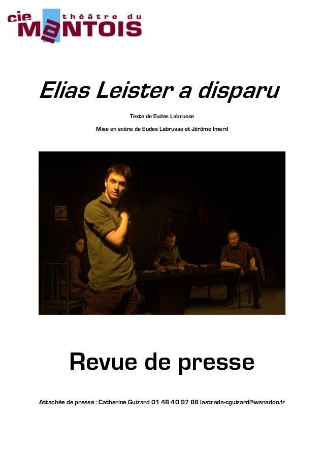 Elias Leister a disparu                               Texte de Eudes Labrusse                   Mise en scène de Eudes Lab...