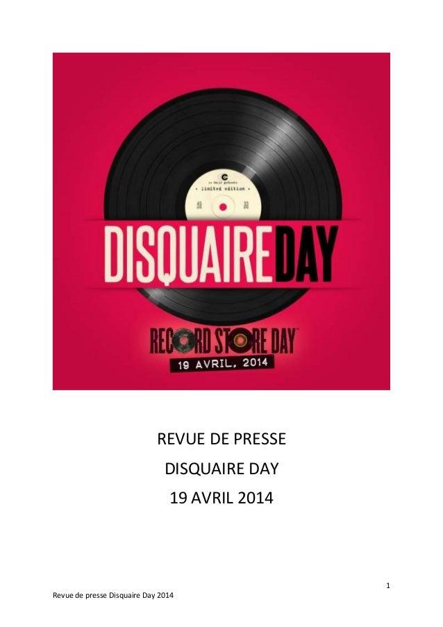 1 Revue de presse Disquaire Day 2014 REVUE DE PRESSE DISQUAIRE DAY 19 AVRIL 2014
