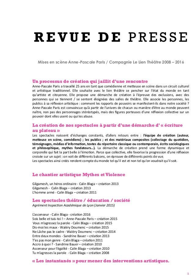 R E V U E D E P R E S S E Mises en scène Anne-Pascale Paris / Compagnie Le Lien Théâtre 2008 – 2016 Un processus de créati...