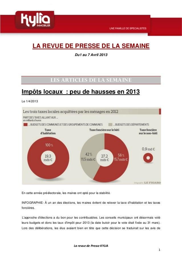 LA REVUE DE PRESSE DE LA SEMAINE                                        Du1 au 7 Avril 2013                      LES ARTIC...