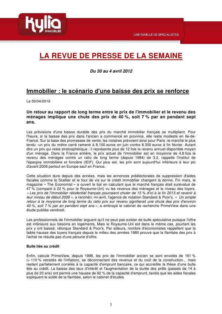 LA REVUE DE PRESSE DE LA SEMAINE                                       Du 30 au 4 avril 2012Immobilier : le scénario dune ...