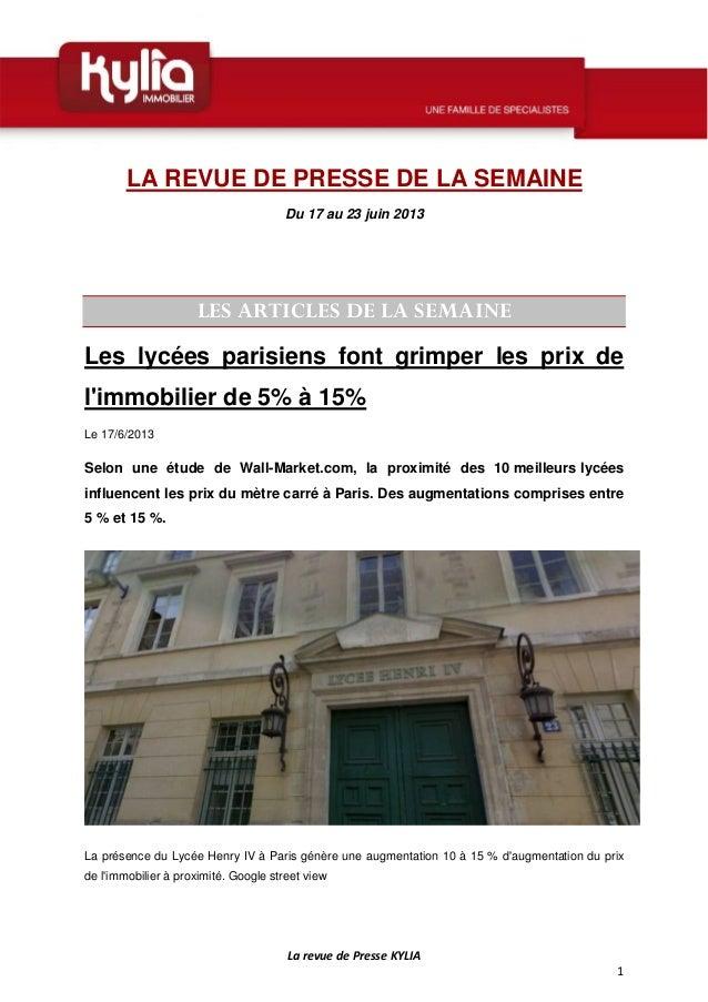 LarevuedePresseKYLIA1LA REVUE DE PRESSE DE LA SEMAINEDu 17 au 23 juin 2013LES ARTICLES DE LA SEMAINELes lycées par...