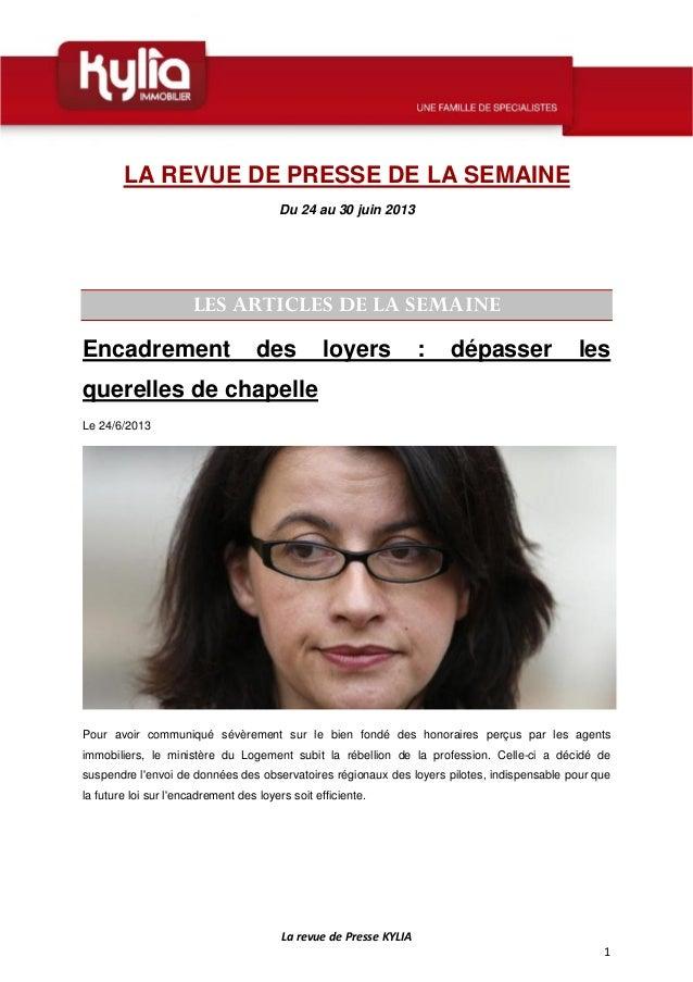 LarevuedePresseKYLIA 1  LA REVUE DE PRESSE DE LA SEMAINE Du 24 au 30 juin 2013 LES ARTICLES DE LA SEMAINE Encadre...