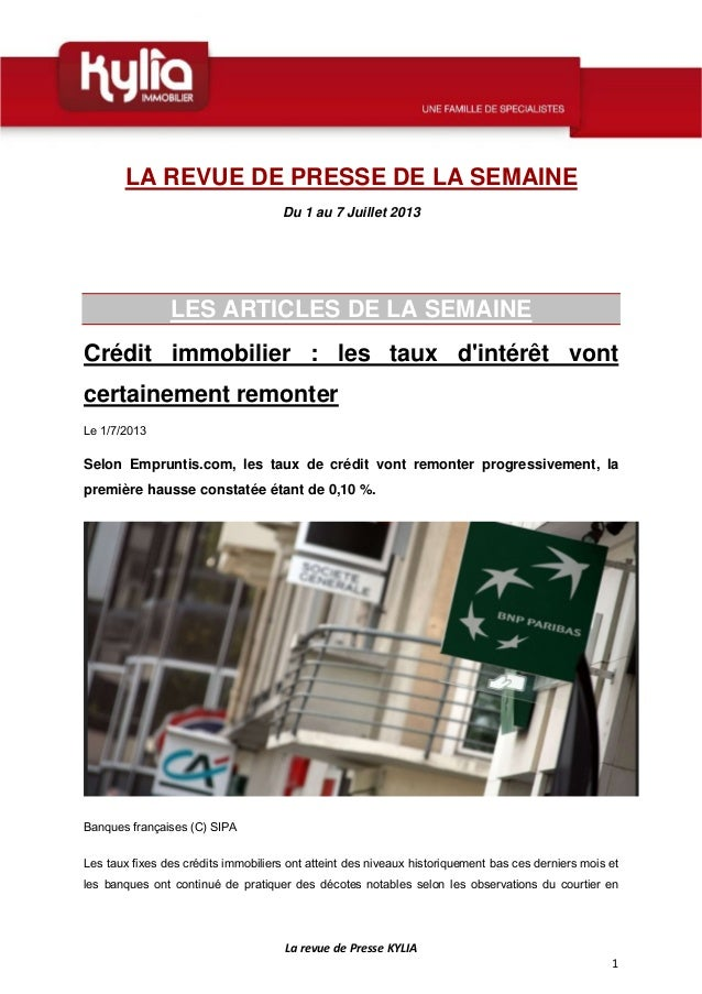 LarevuedePresseKYLIA 1  LA REVUE DE PRESSE DE LA SEMAINE Du 1 au 7 Juillet 2013 LES ARTICLES DE LA SEMAINE Crédit...