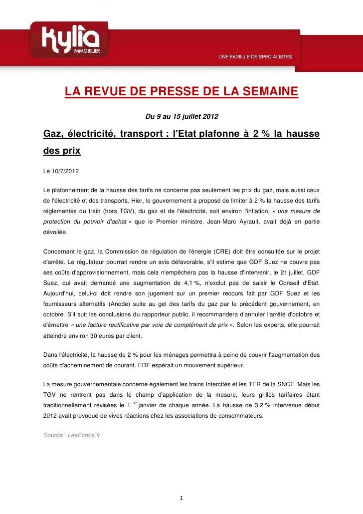 LA REVUE DE PRESSE DE LA SEMAINE                                          Du 9 au 15 juillet 2012Gaz, électricité, transpo...