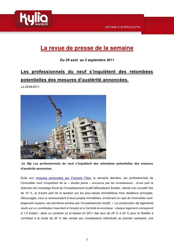 La revue de presse de la semaine                               Du 29 août au 2 septembre 2011Les professionnels du neuf s'...