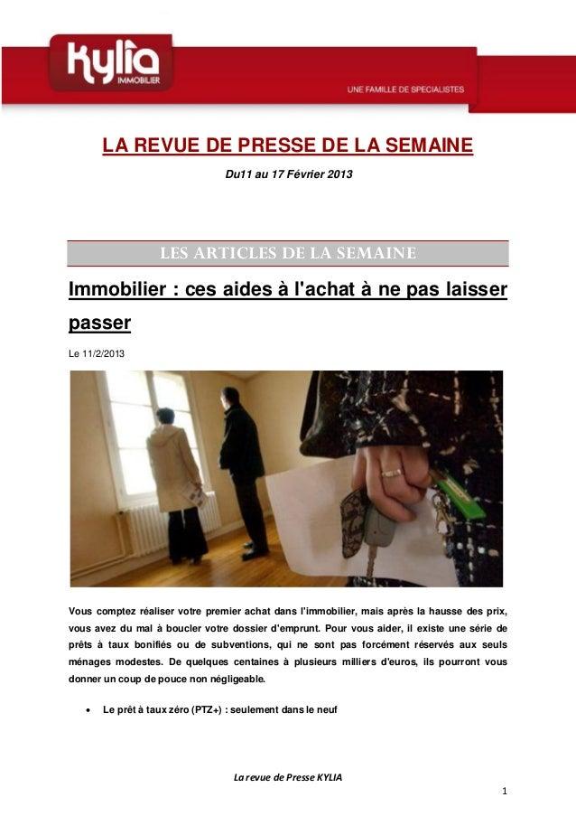 LA REVUE DE PRESSE DE LA SEMAINE                                 Du11 au 17 Février 2013                   LES ARTICLES DE...