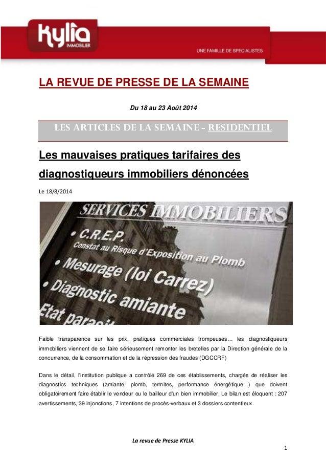 La revue de Presse KYLIA  1  LA REVUE DE PRESSE DE LA SEMAINE  Du 18 au 23 Août 2014  LES ARTICLES DE LA SEMAINE - RESIDEN...