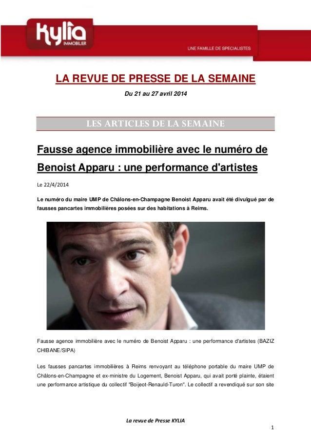 La revue de Presse KYLIA 1 LA REVUE DE PRESSE DE LA SEMAINE Du 21 au 27 avril 2014 LES ARTICLES DE LA SEMAINE Fausse agenc...