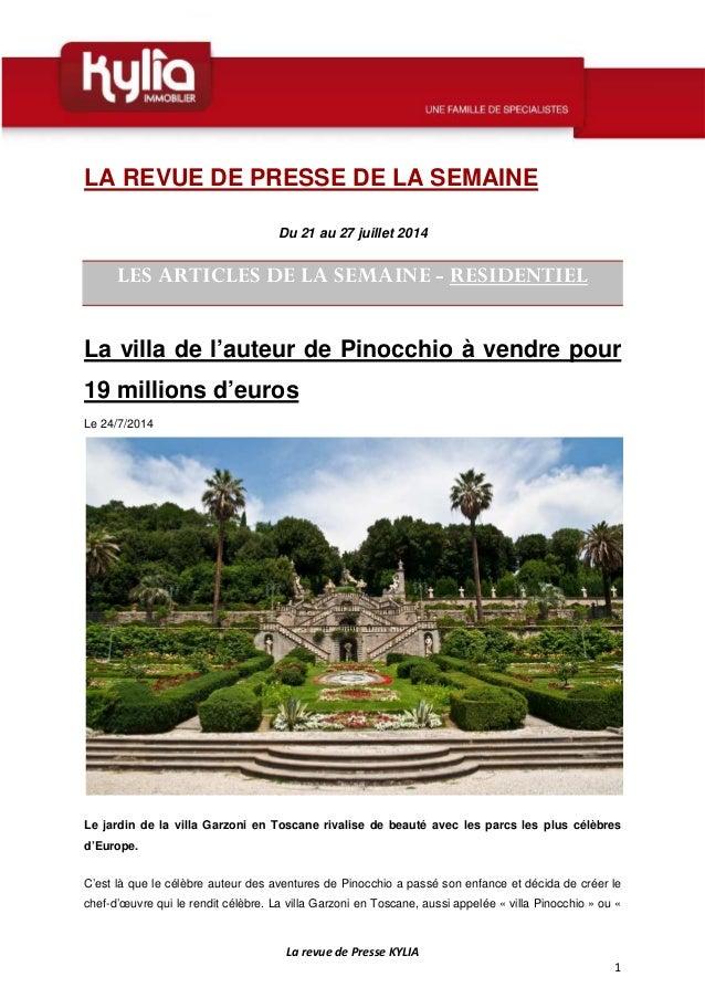 La revue de Presse KYLIA 1 LA REVUE DE PRESSE DE LA SEMAINE Du 21 au 27 juillet 2014 LES ARTICLES DE LA SEMAINE - RESIDENT...